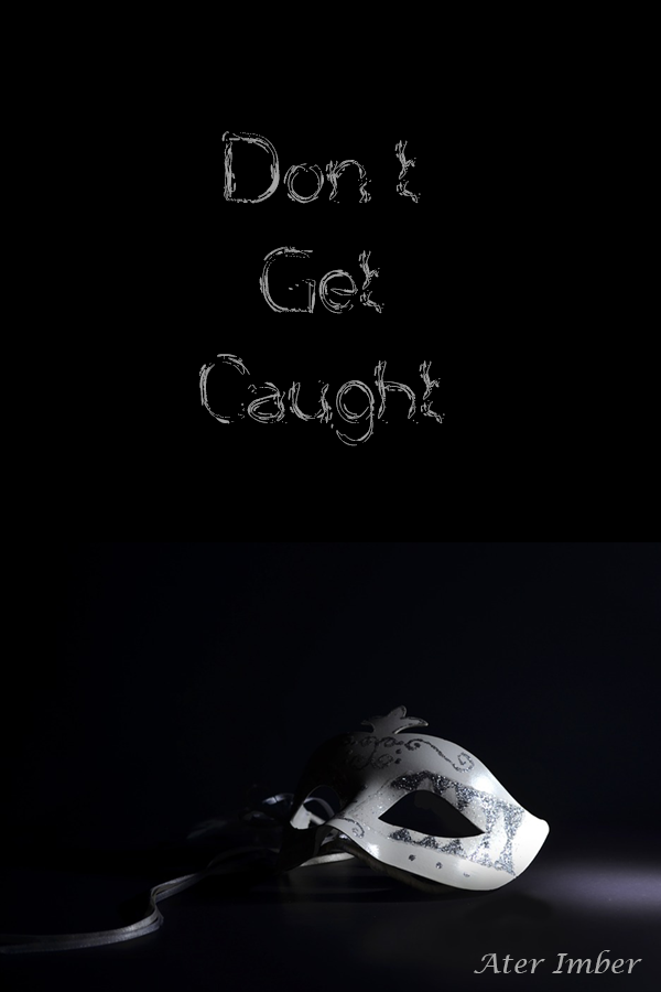 AterImber.com - Don't Get Caught Cover - Fanfiction, Book, Paperback, Amazon
