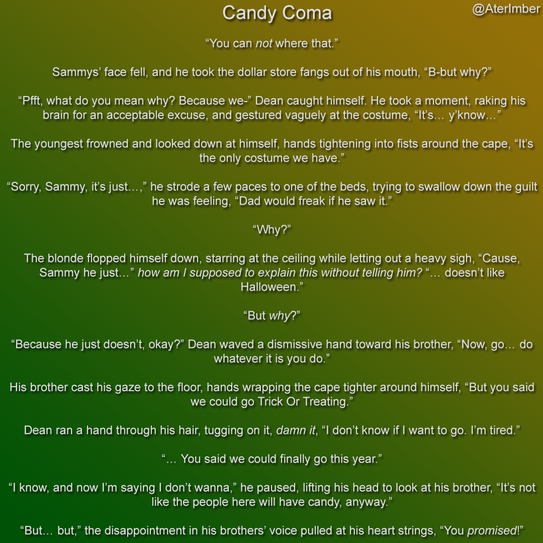 AterImber.com - Writing - Throw Away Fics - Supernatural Fanfiction - Candy Coma (Preview) - Wee!Chesters, Sam Winchester, Dean Winchester, SPN Fanfics, fanfiction, short stories, Halloween, indie author, Canadian Author, Ater Imber