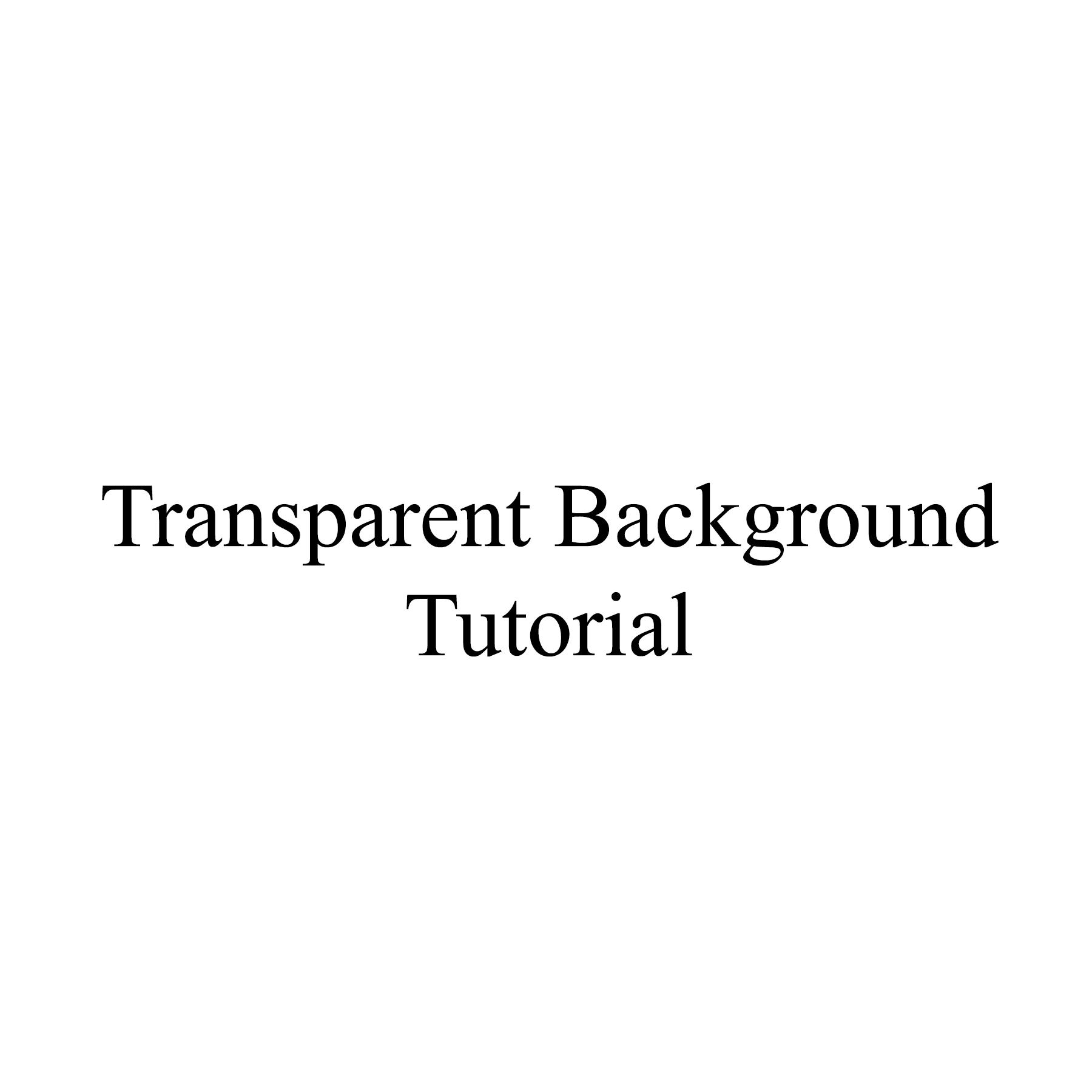AterImber.com - Writing Tips - PHSH Tutorial - Making a Transparent Background - Tutorial Pic